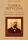 Topika mityczna Figury miejsca w twórczości Fiodora Sołoguba