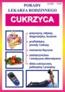 Cukrzyca. Porady Lekarza Rodzinnego Nr 117