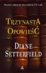 Trzynasta opowieść Setterfield Diane