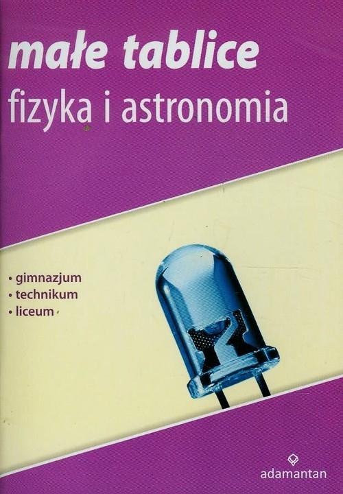 Małe tablice Fizyka i astronomia Mizerski Witold