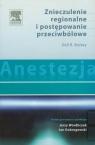 Anestezja Znieczulenie regionalne i postępowanie przeciwbólowe