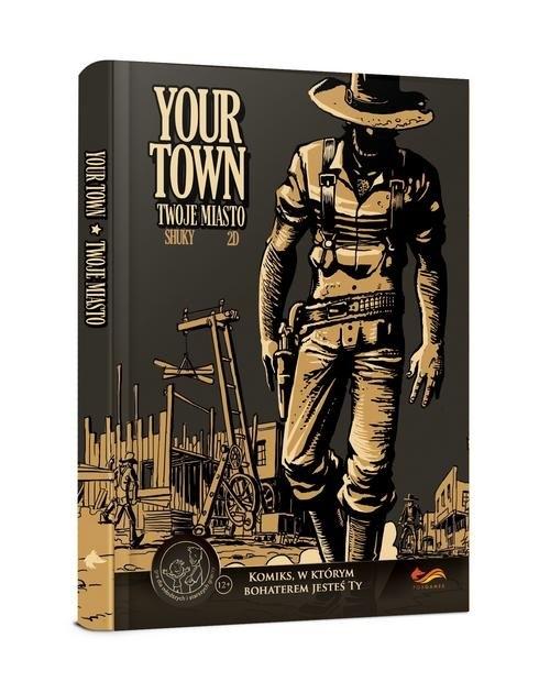 Komiksy paragrafowe. Your Town. Twoje miasto opracowanie zbiorowe
