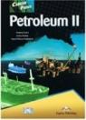 Career Paths Petroleum II Student's Book  Evans Virginia, Dooley Jenny, Haghighat Seyed Alireza
