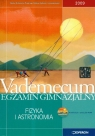 Vademecum egzamin gimnzjalny fizyka i astronomia z płytą CD  Chełmińska Izabela, Grzybowski Roman