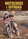 Motocross i offroad Terenowa jazda motocyklem