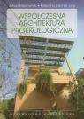 Współczesna architektura proekologiczna