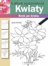 Łatwe rysowanie Kwiaty Krok po kroku