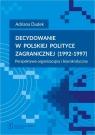 Decydowanie w polskiej polityce zagranicznej (1992-1997)