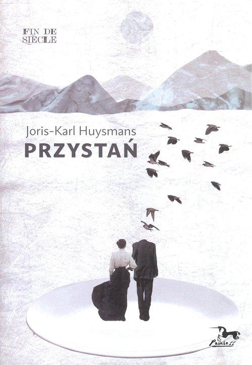 Przystań Huysmans Joris-Karl