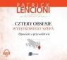 Cztery obsesje wyjątkowego szefa  (Audiobook) Opowieść o przywództwie Lencioni Patrick