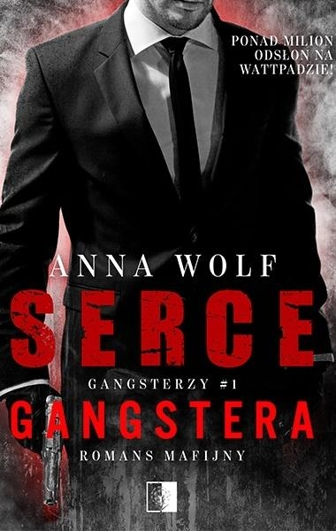 Gangsterzy T.1: Serce gangstera Anna Wolf