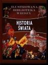 Historia świata. Ilustrowana biblioteka wiedzy