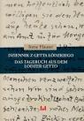 Dziennik z getta łódzkiego / Das Tagebuch aus dem Lodzer Getto Hauser Irene