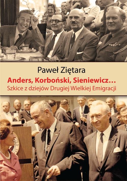 Anders, Korboński, Sieniewicz... Ziętara Paweł