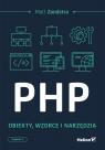 PHP Obiekty wzorce, narzędzia Matt Zandstra