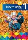 Planeta dzieci. Sześciolatek. Karty pracy. Część 1 praca zbiorowa