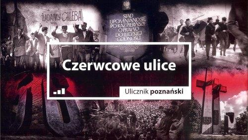 Czerwcowe ulice Ulicznik poznański / Druga strona Poznania Cieliczko Paweł