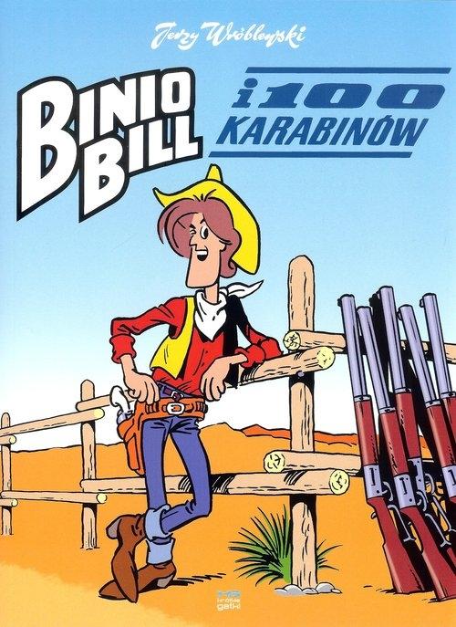 Binio Bill i 100 karabinów Wróblewski Jerzy