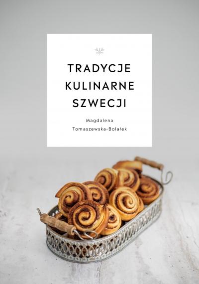 Tradycje kulinarne Szwecji Magdalena Tomaszewska-Bolałek