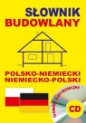 Słownik budowlany polsko-niemiecki niemiecko-polski + CD (słownik