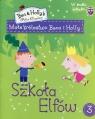 Małe Królestwo Bena i Holly 3 Szkoła Elfów + naklejki