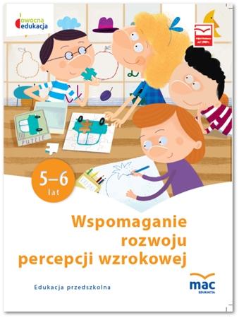 Owocna Edukacja. Wspomaganie rozwoju percepcji wzrokowej praca zbiorowa