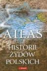 Atlas historii Żydów polskich