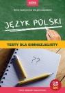 Język polski Testy dla gimnazjalisty