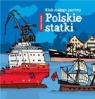Klub małego patrioty. Polskie statki Grochal Dariusz