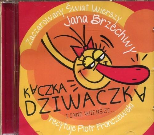 Kaczka Dziwaczka czyta Piotr Fronczewski  (Audiobook) (Audiobook) Brzechwa Jan
