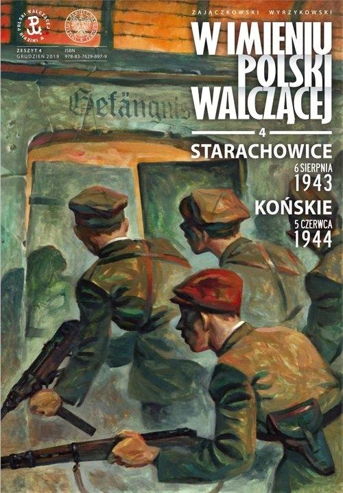 W imieniu Polski walczącej, cz. 4 Zajączkowski Sławomir, Wyrzykowski Krzysztof