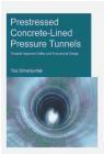Prestressed Concrete-Lined Pressure Tunnels T. D. Y. F. Simanjuntak