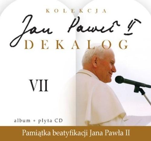 Jan Paweł II Dekalog 7