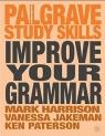 Improve Your Grammar Mark Harrison, Vanessa Jakeman, Ken Paterson