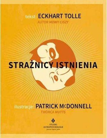 Strażnicy istnienia w. 2020 Patrick McDonnell, Eckhart Tolle