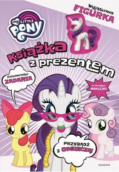 My Little Pony. Książka z prezentem. Rarity praca zbiorowa