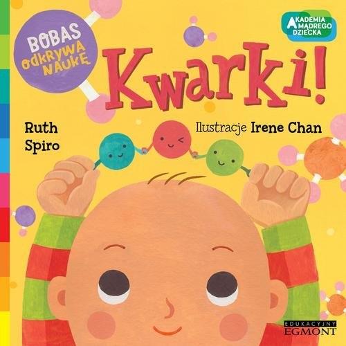 Kwarki  Bobas odkrywa naukę Spiro Ruth