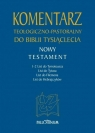 Komentarz teologiczno - pastoralny T. 4 1-2 Tm, Tt, Flm, Hbr