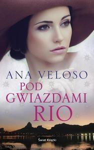 Pod gwiazdami Rio Veloso Ana