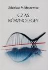 Czas równoległy Mikłaszewicz Zdzisław