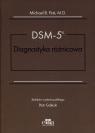 DSM-5 Diagnostyka różnicowa First Michael B.