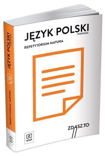Repetytorium matura 2018. Język polski zakres podstawowy praca zbiorowa