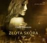 Złota skóra  (Audiobook) Montero Carla