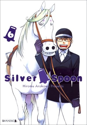 Silver Spoon 6 Hiromu Arakawa