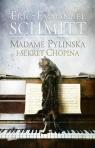 Madame Pylinska i sekret Chopina Eric-Emmanuel Schmitt