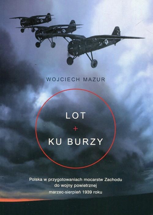 Lot ku burzy Mazur Wojciech