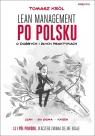Lean management po polsku O dobrych i złych praktykach Tomasz Król