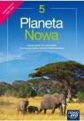 Planeta Nowa. Podręcznik do geografii dla klasy piątej szkoły podstawowej. NOWA EDYCJA 2021-2023