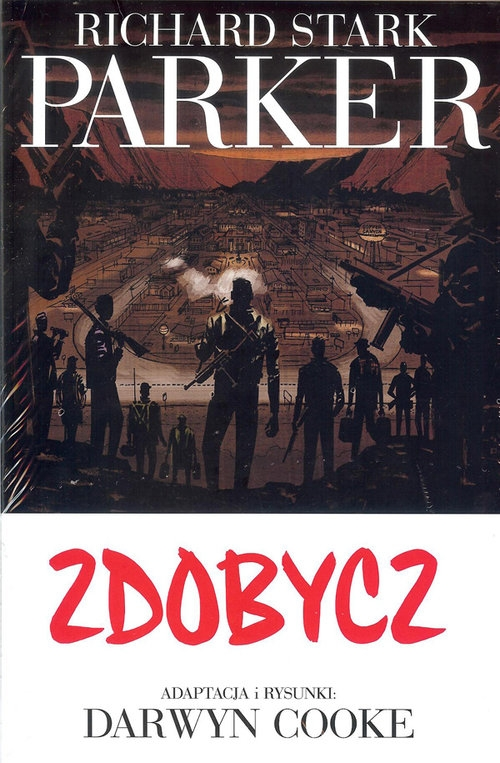 Parker 3 Zdobycz Parker Richard Stark