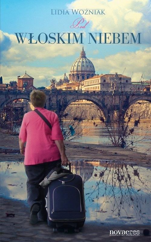 Pod włoskim niebem Woźniak Lidia